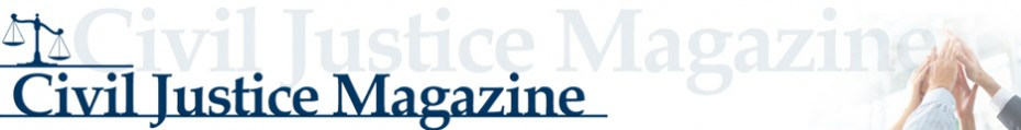 Civil Justice Magazine